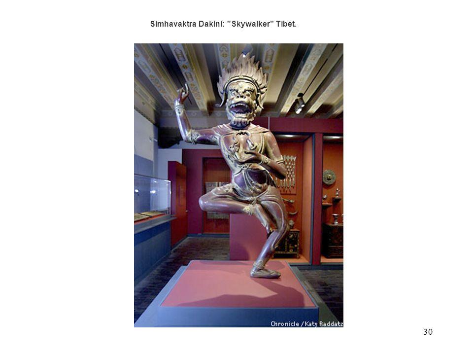 30 Simhavaktra Dakini: Skywalker Tibet.
