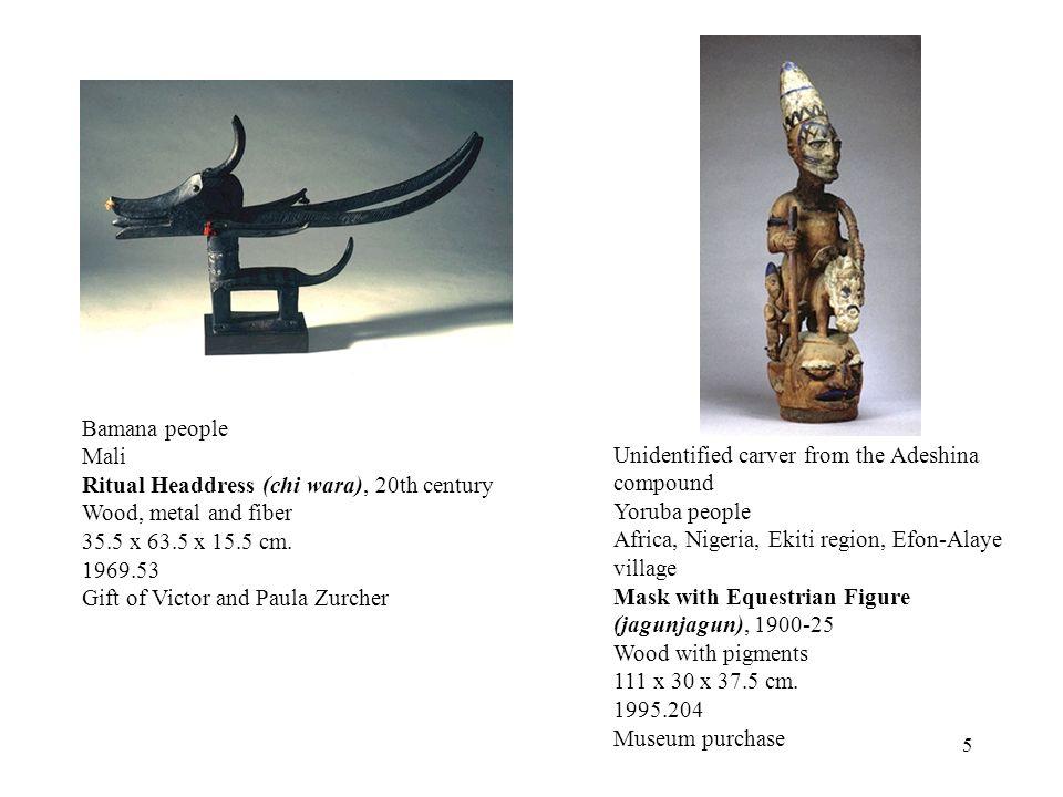 5 Bamana people Mali Ritual Headdress (chi wara), 20th century Wood, metal and fiber 35.5 x 63.5 x 15.5 cm.