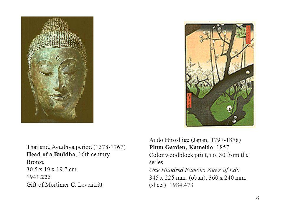 6 Thailand, Ayudhya period (1378-1767) Head of a Buddha, 16th century Bronze 30.5 x 19 x 19.7 cm. 1941.226 Gift of Mortimer C. Leventritt Ando Hiroshi