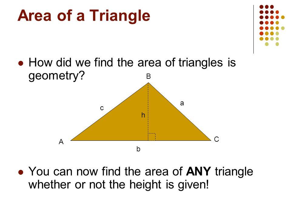From Geometry: AAS: A = 40º, B = 60º, and a = 20 SAS: b = 10, C = 50º, and a = 14 ASA: c = 2.8, A = 53º, and B = 61º One more for fun! b = 16, A = 42º