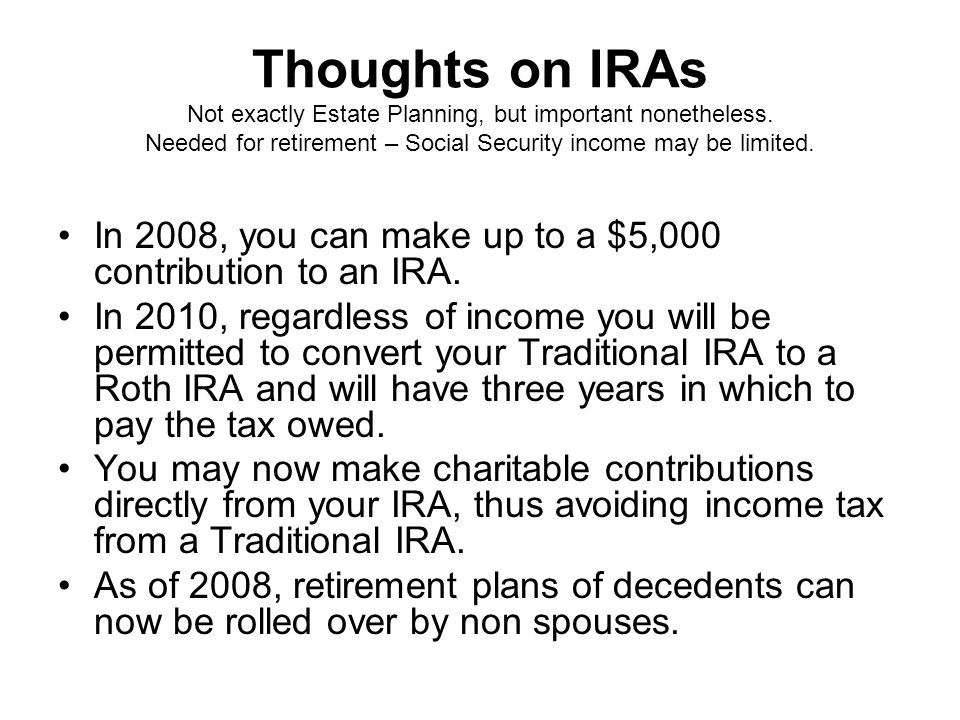 Thoughts on IRAs Not exactly Estate Planning, but important nonetheless.