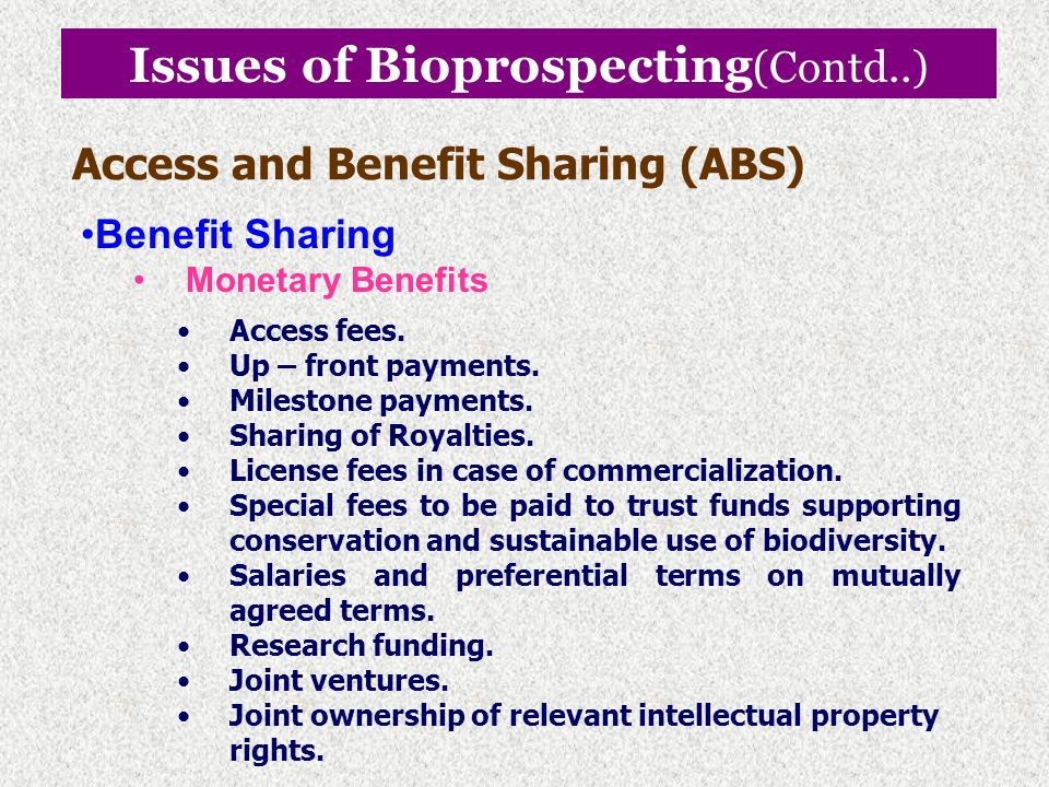 Issues of Bioprospecting Access Norms and Policies Ownership and Sovereign Rights on Biodiversity – Who owns the resources? Prior Informed Consent (PI