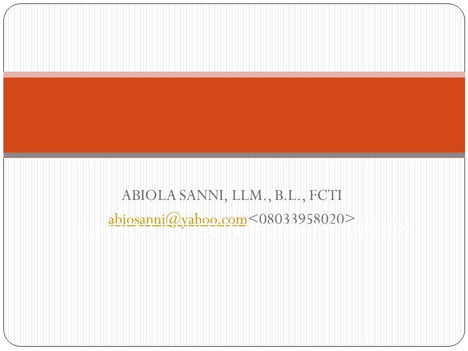 ABIOLA SANNI, LLM., B.L., FCTI abiosanni@yahoo.com CURRENT ISSUES IN PROPERTY TAXATION