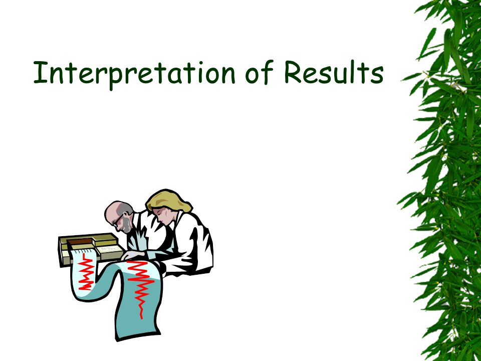 Interpretation of Results