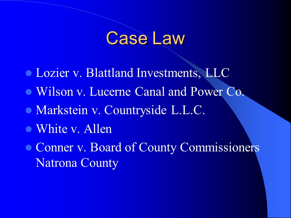 Case Law Lozier v. Blattland Investments, LLC Wilson v.