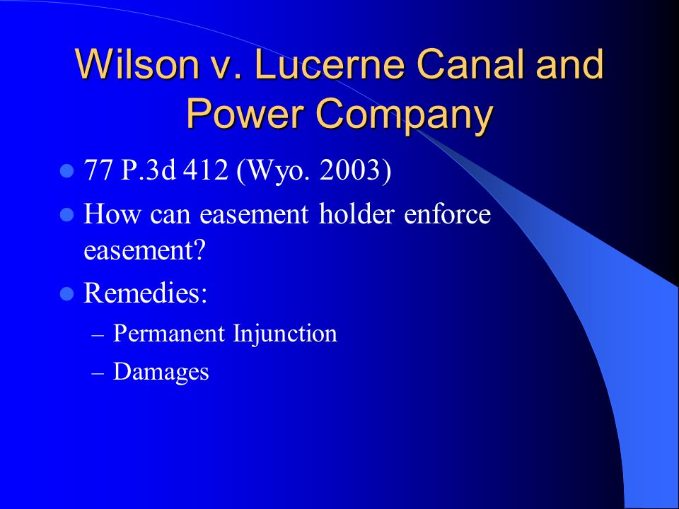 Wilson v. Lucerne Canal and Power Company 77 P.3d 412 (Wyo.