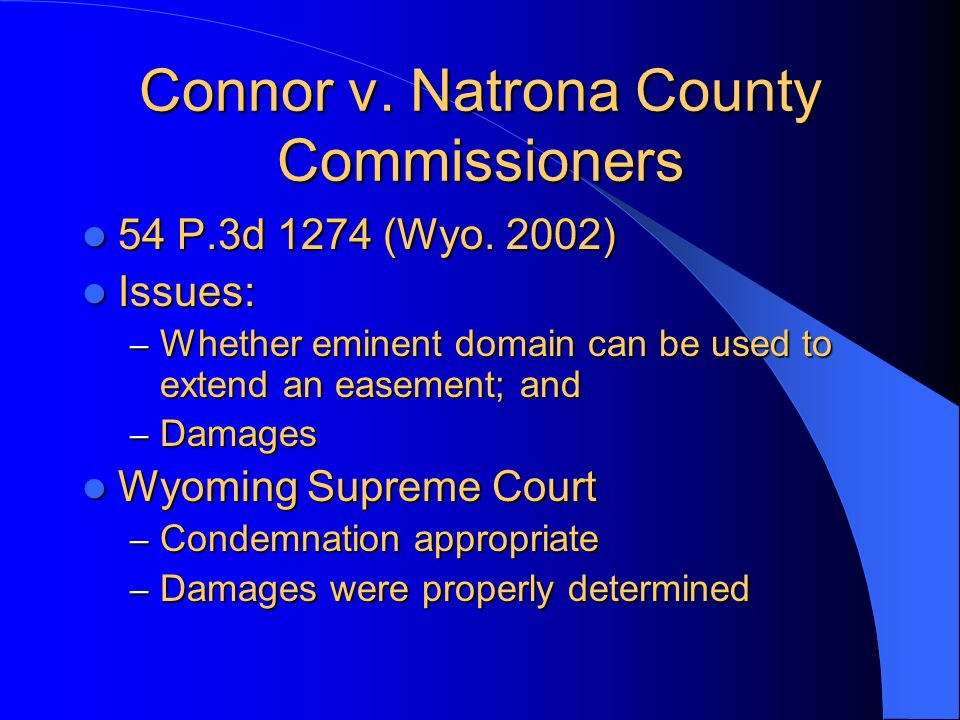 Connor v. Natrona County Commissioners 54 P.3d 1274 (Wyo.
