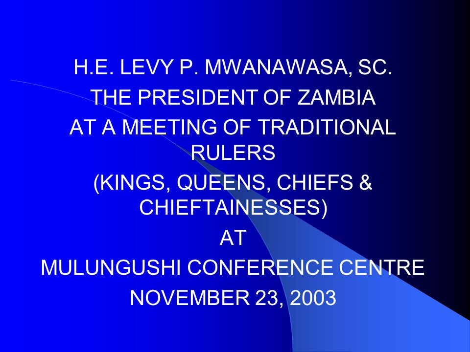 H.E. LEVY P. MWANAWASA, SC.