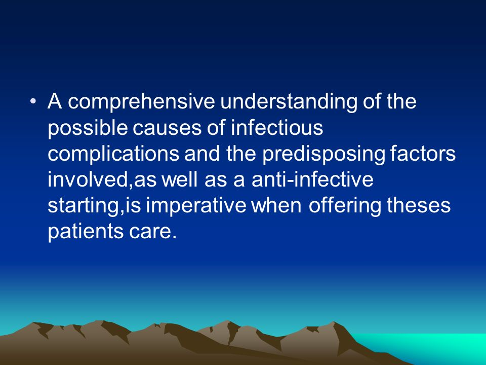 ASSOCIATED PATHOGENS An infectious source is identified in approximately 30 percent of febrile neutropenic episodes.