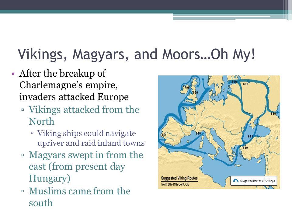 Vikings, Magyars, and Moors…Oh My.