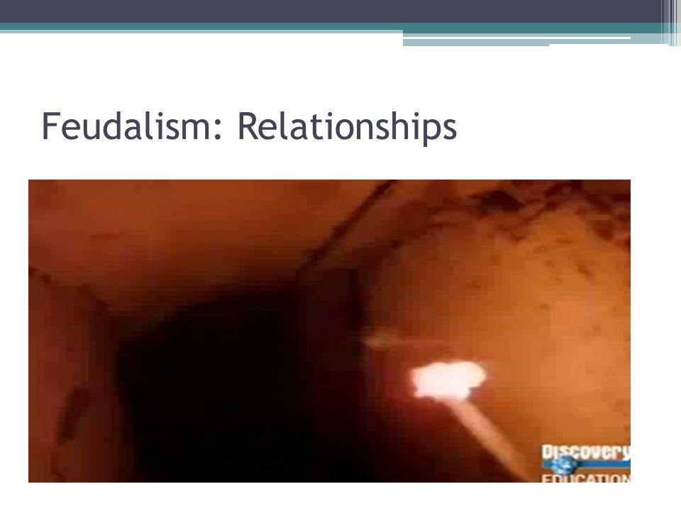 Feudalism: Relationships