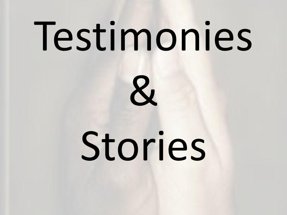Testimonies & Stories