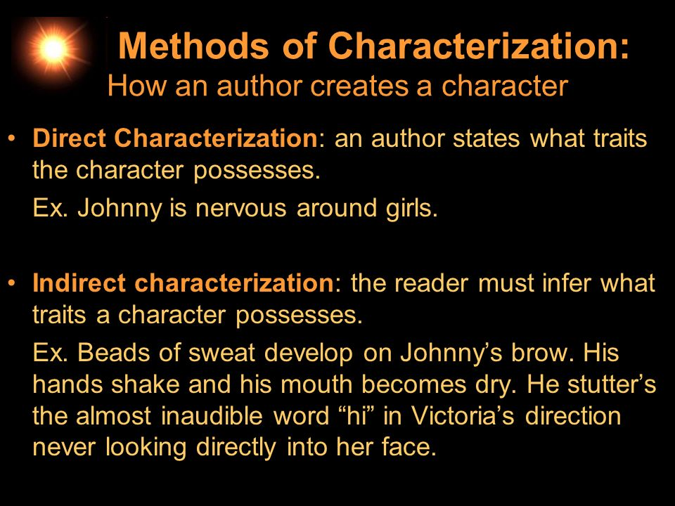 Indirect Characterization: What types of clues.