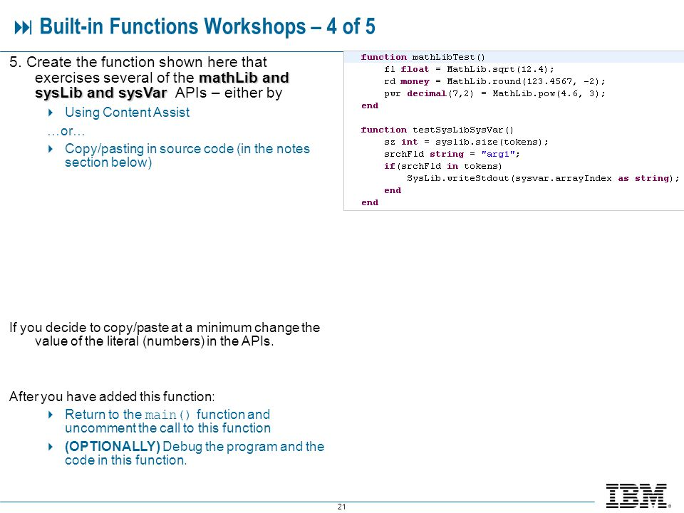 21 Built-in Functions Workshops – 4 of 5 mathLib and sysLib and sysVar 5.