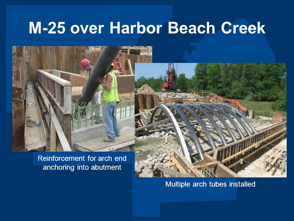 M-25 over Harbor Beach Creek Reinforcement for arch end anchoring into abutment Multiple arch tubes installed