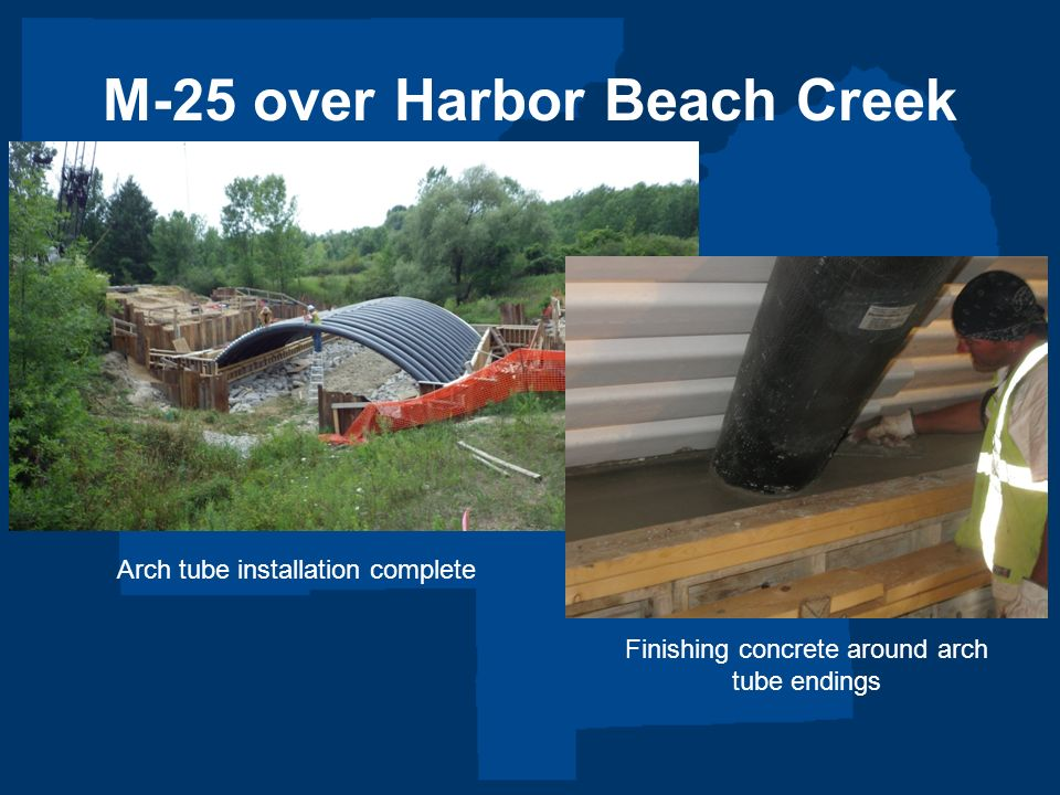 M-25 over Harbor Beach Creek Arch tube installation complete Finishing concrete around arch tube endings