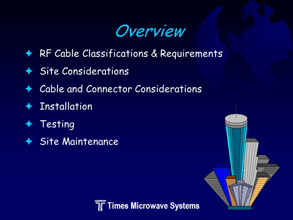 Times Microwave Systems FLMR LLPL ® coaxial plenum cable, connectors, tools and accessories are specified in FAvailable from our network of distributors FContact Times at 1-800-TMS-COAX