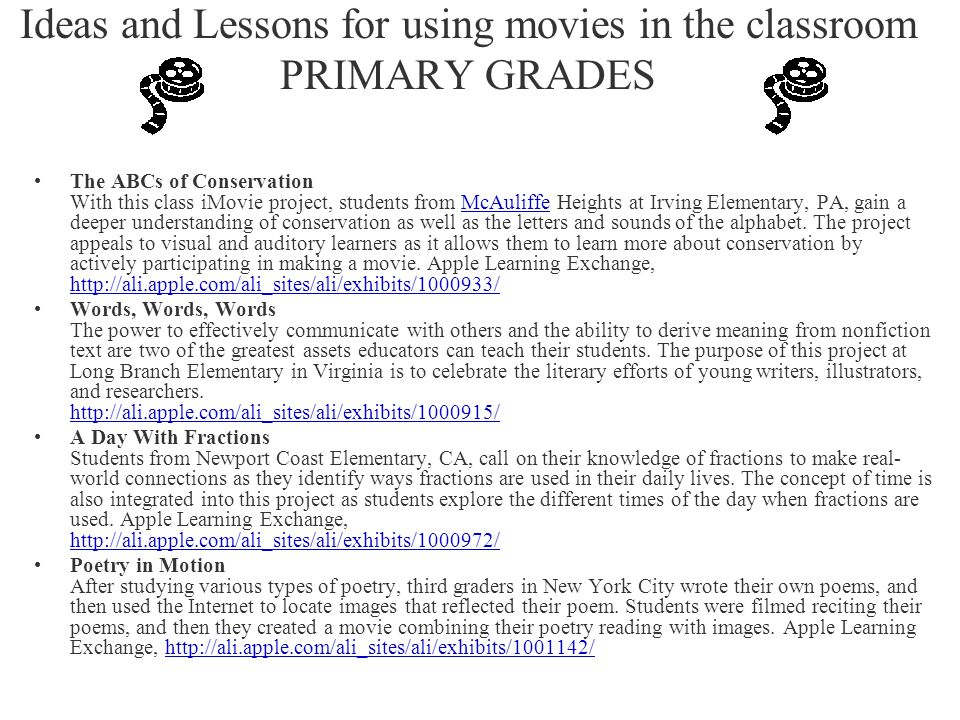 Ideas and Lessons for using movies in the classroom PRIMARY GRADES The ABCs of Conservation With this class iMovie project, students from McAuliffe He