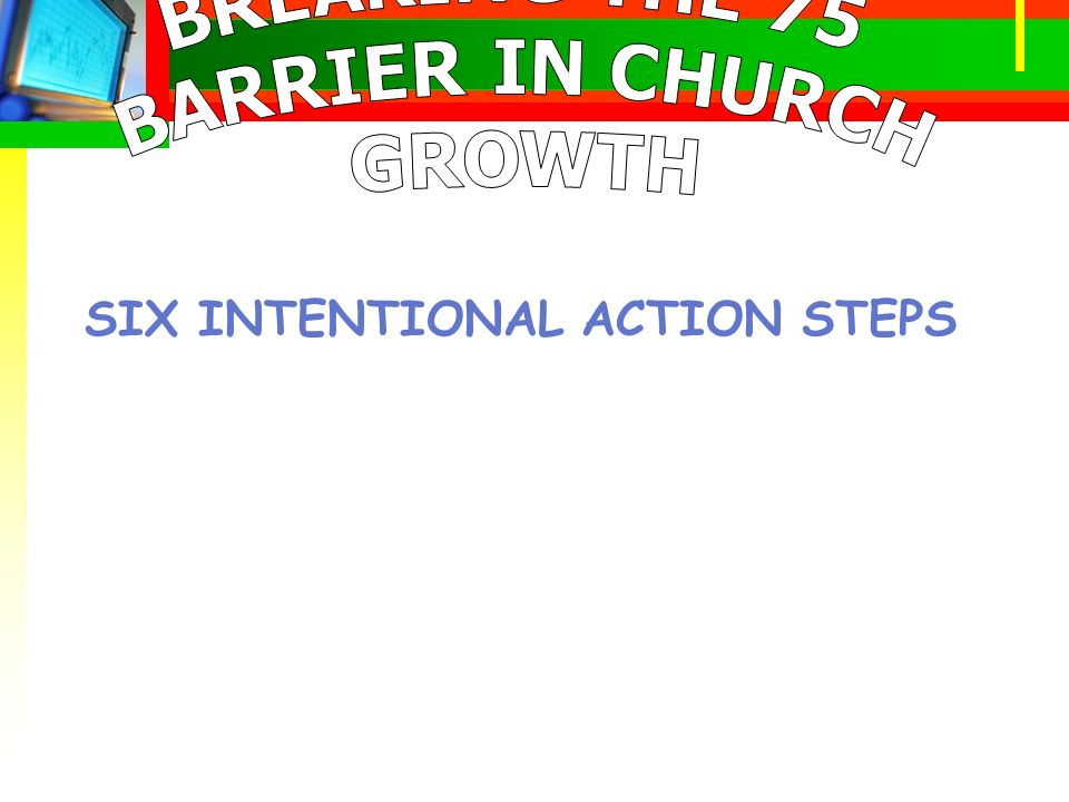 SIX INTENTIONAL ACTION STEPS