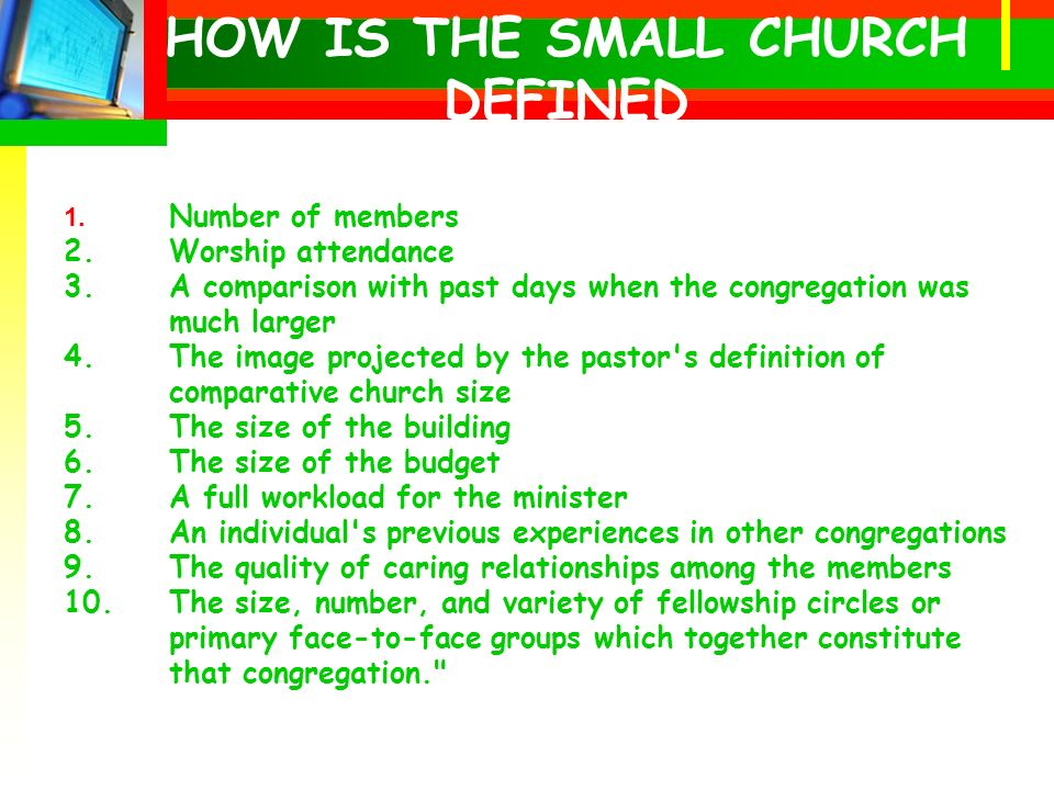 1. Number of members 2.Worship attendance 3.A comparison with past days when the congregation was much larger 4.The image projected by the pastor's de