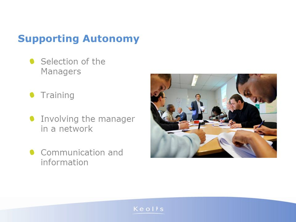 Supporting Autonomy Selection of the Managers Training Involving the manager in a network Communication and information