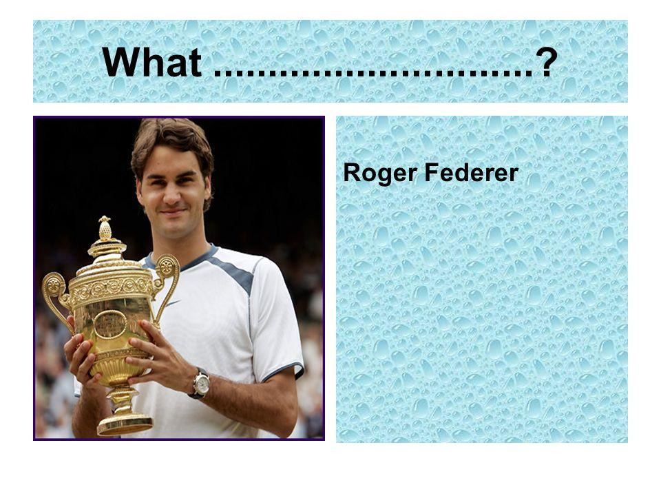 What.............................? Roger Federer