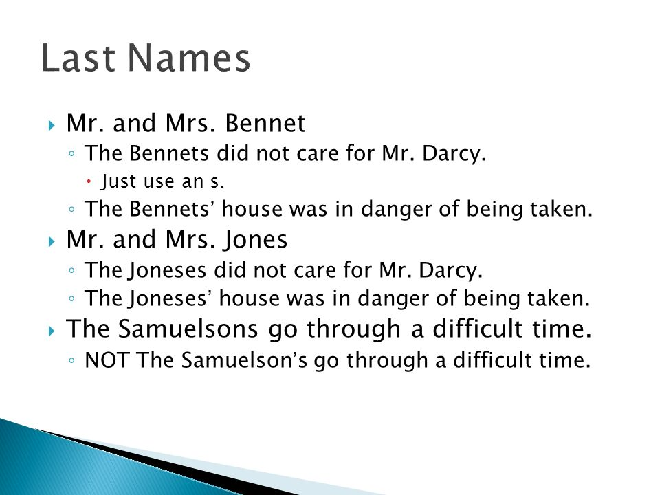Mr. and Mrs. Bennet The Bennets did not care for Mr.