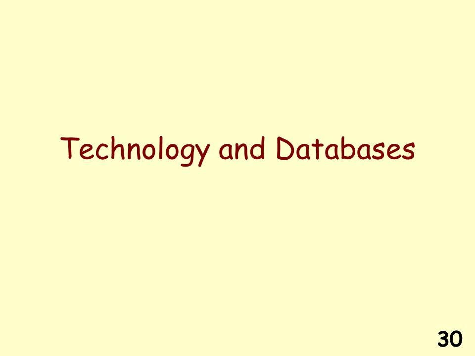 30 Technology and Databases