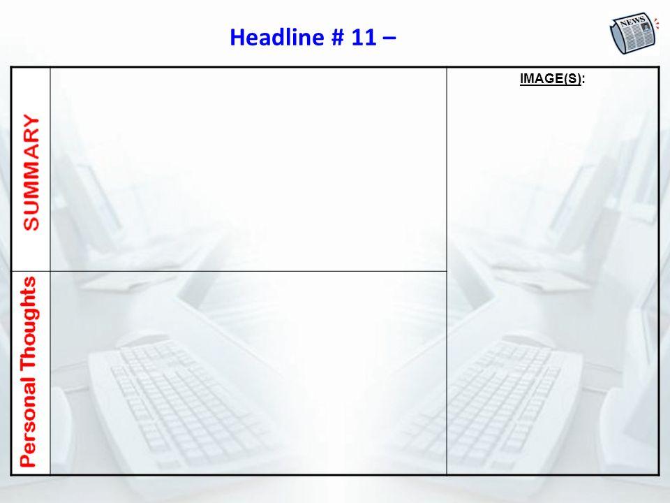 Headline # 11 – IMAGE(S):