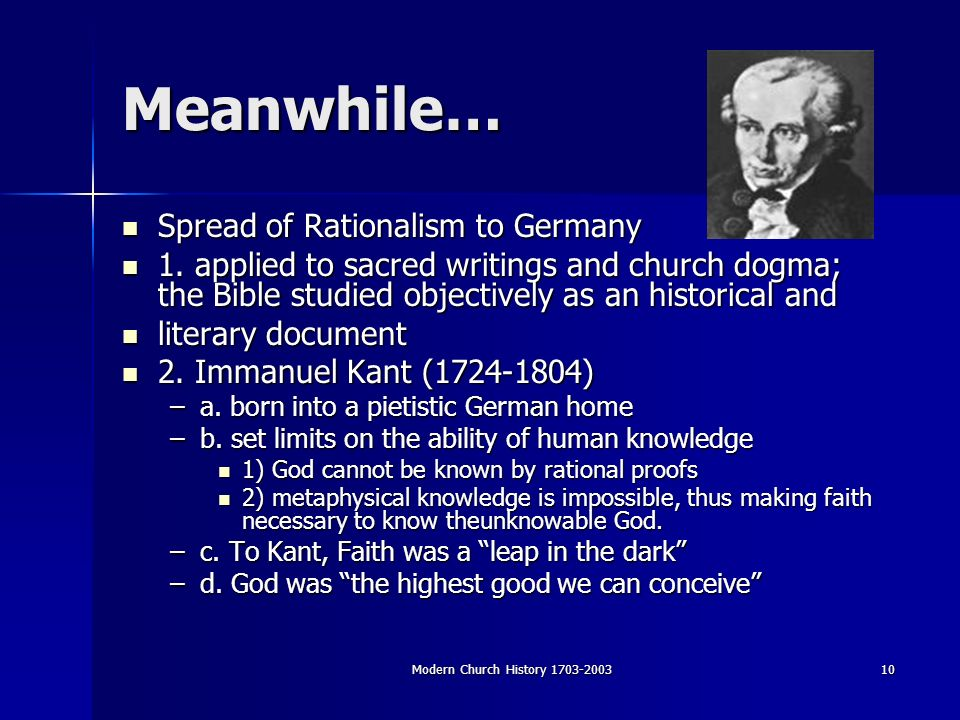 Modern Church History Meanwhile… Spread of Rationalism to Germany Spread of Rationalism to Germany 1.