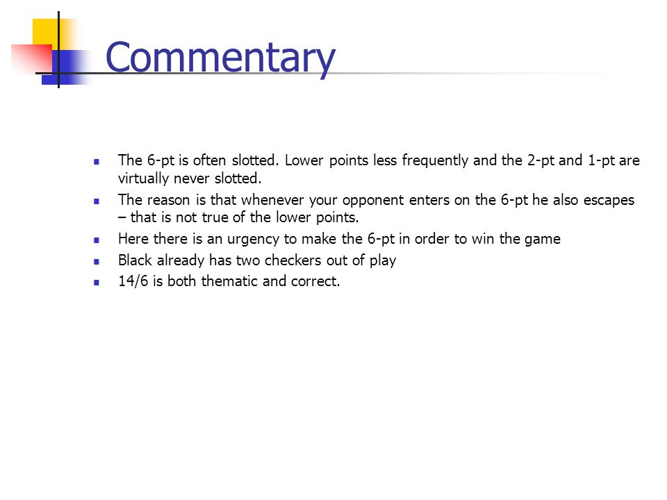 Commentary The 6-pt is often slotted.