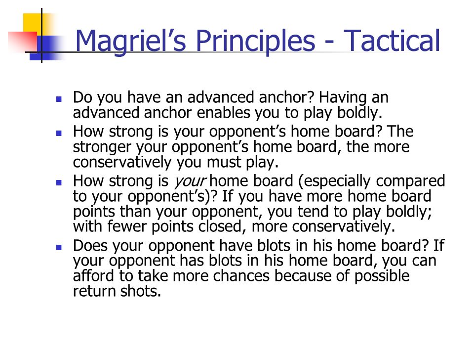 Magriels Principles - Tactical Do you have an advanced anchor.