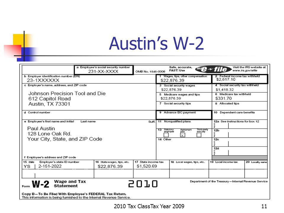 2010 Tax ClassTax Year 200911 Austins W-2
