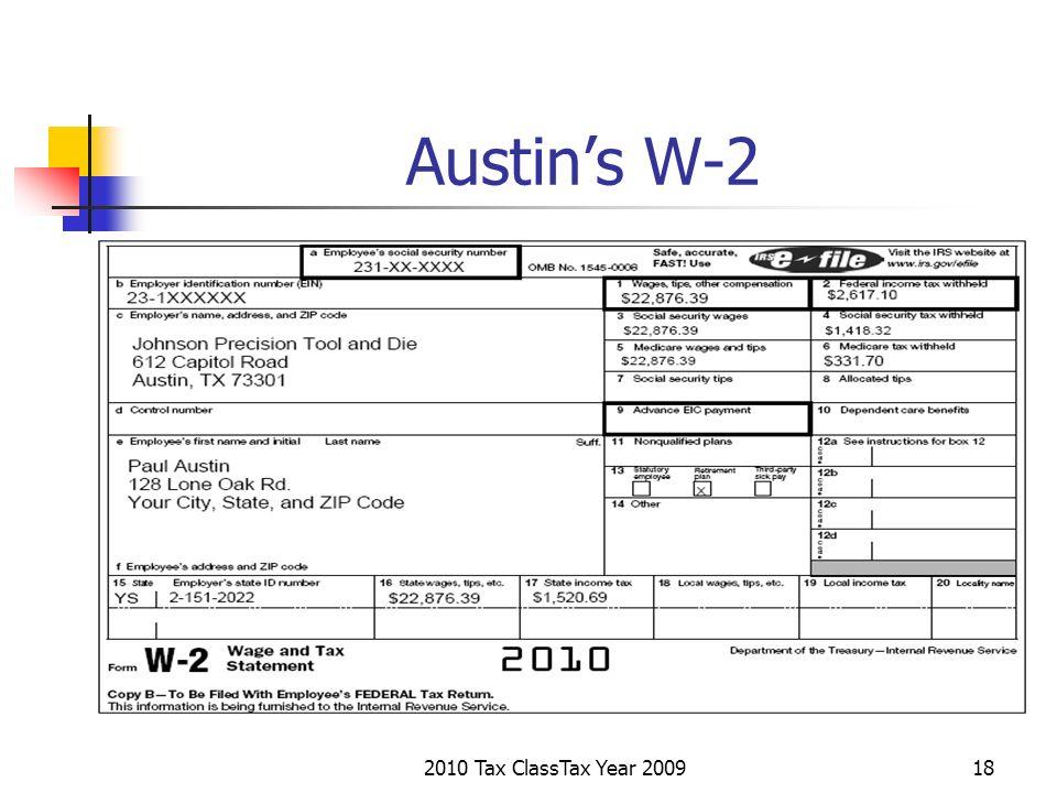 2010 Tax ClassTax Year 200918 Austins W-2