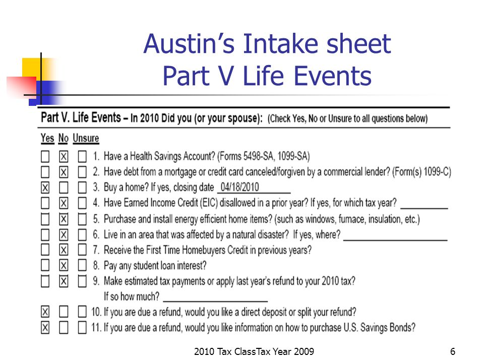 2010 Tax ClassTax Year 20096 Austins Intake sheet Part V Life Events