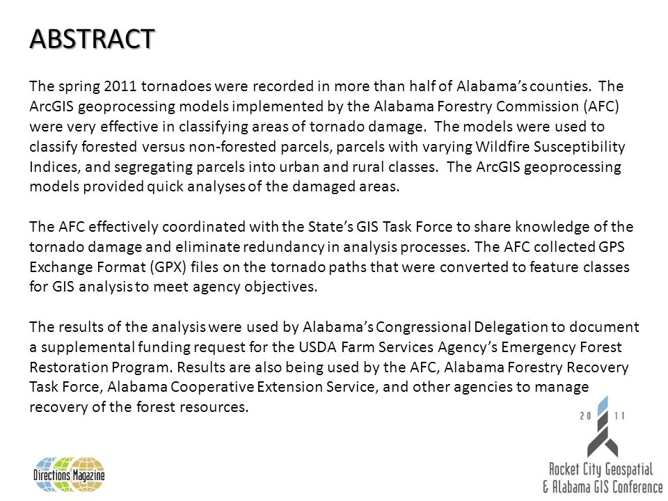 ABSTRACT The spring 2011 tornadoes were recorded in more than half of Alabamas counties.