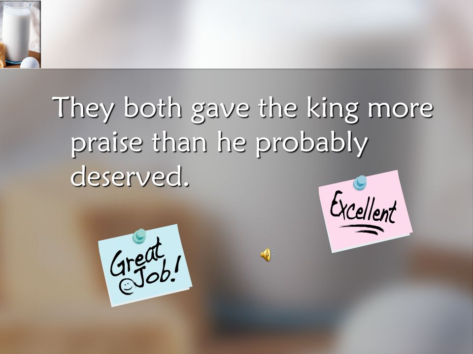 Partner Work Turn to your partner and discuss… How were the peasant and the duke ALIKE in the way that they treated the king?