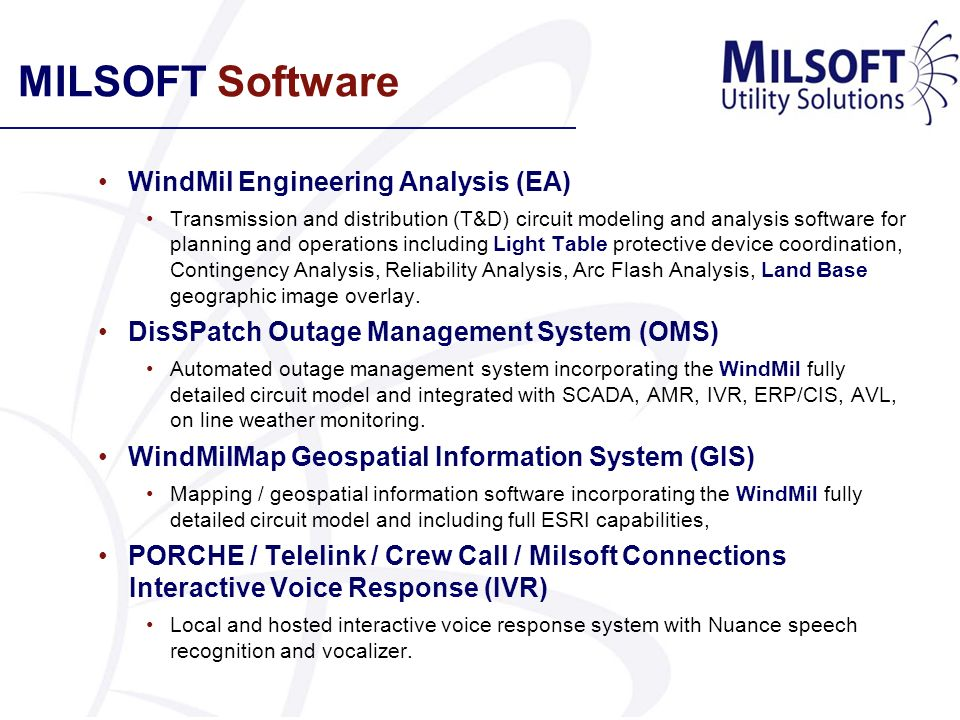 MILSOFT Software WindMil Engineering Analysis (EA) Transmission and distribution (T&D) circuit modeling and analysis software for planning and operati