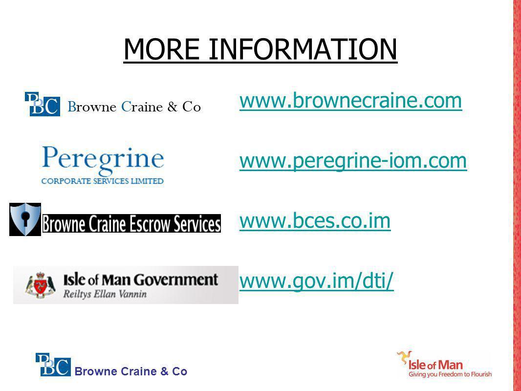 Browne Craine & Co MORE INFORMATION www.brownecraine.com www.peregrine-iom.com www.bces.co.im www.gov.im/dti/