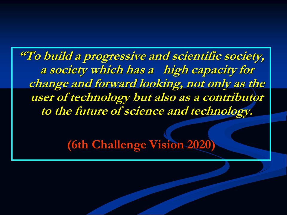Vision 2020 & The Edu.Approach In 1991, Tun Dr.