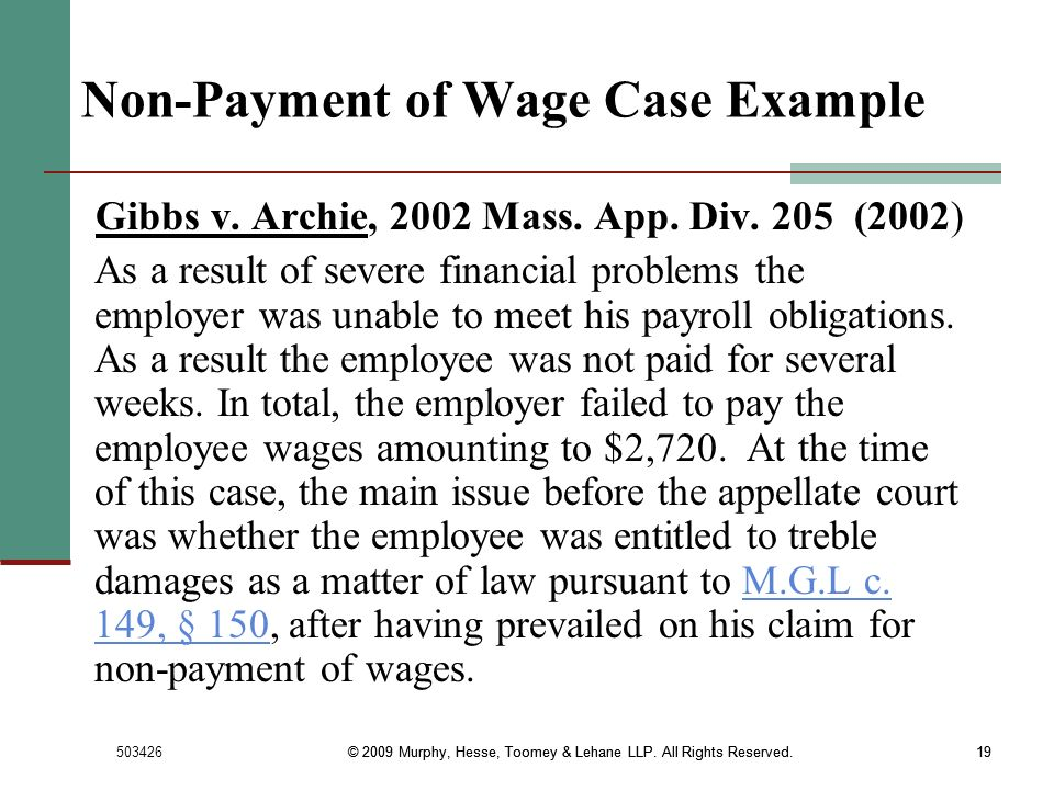 503426© 2009 Murphy, Hesse, Toomey & Lehane LLP. All Rights Reserved.19 © 2009 Murphy, Hesse, Toomey & Lehane LLP. All Rights Reserved.19 Non-Payment
