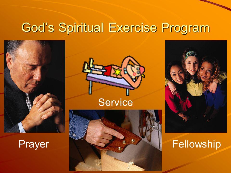 Gods Spiritual Exercise Program PrayerFellowship Service