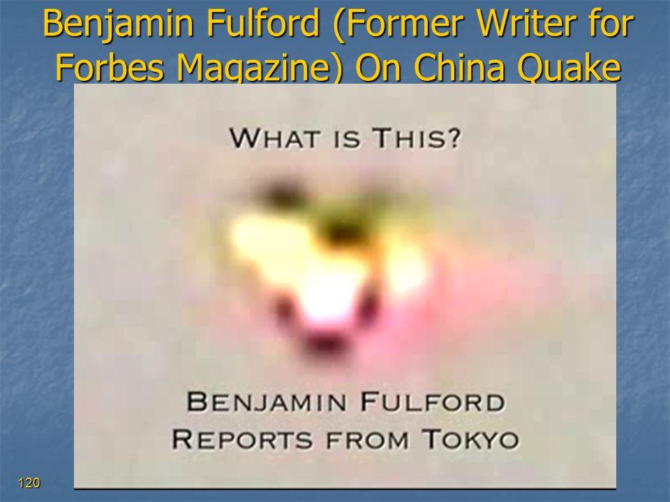120 Benjamin Fulford (Former Writer for Forbes Magazine) On China Quake