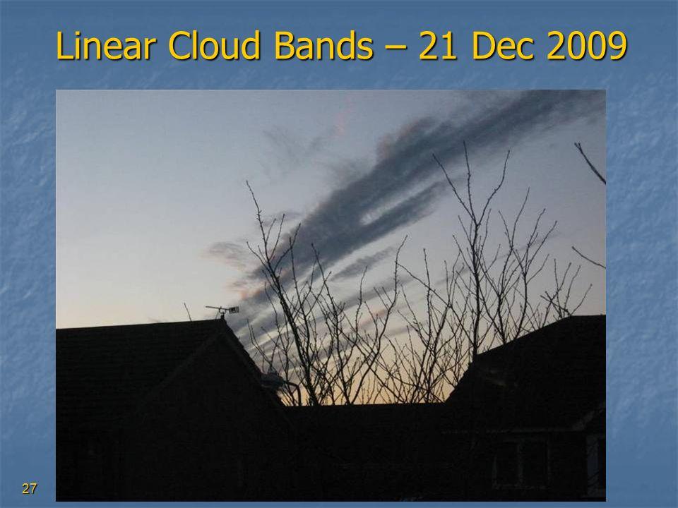 27 Linear Cloud Bands – 21 Dec 2009