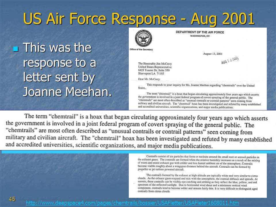 45 US Air Force Response - Aug 2001 This was the response to a letter sent by Joanne Meehan. This was the response to a letter sent by Joanne Meehan.