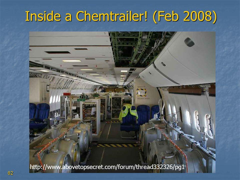 62 Inside a Chemtrailer! (Feb 2008) http://www.abovetopsecret.com/forum/thread332326/pg1