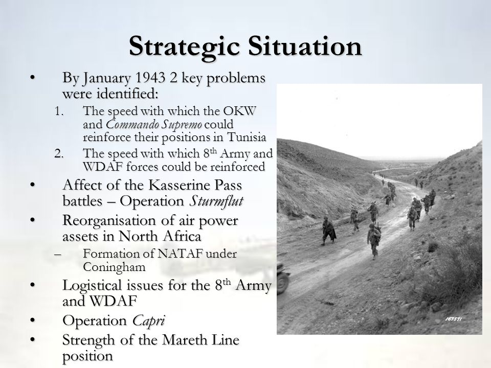 Strategic Situation By January 1943 2 key problems were identified:By January 1943 2 key problems were identified: 1.The speed with which the OKW and