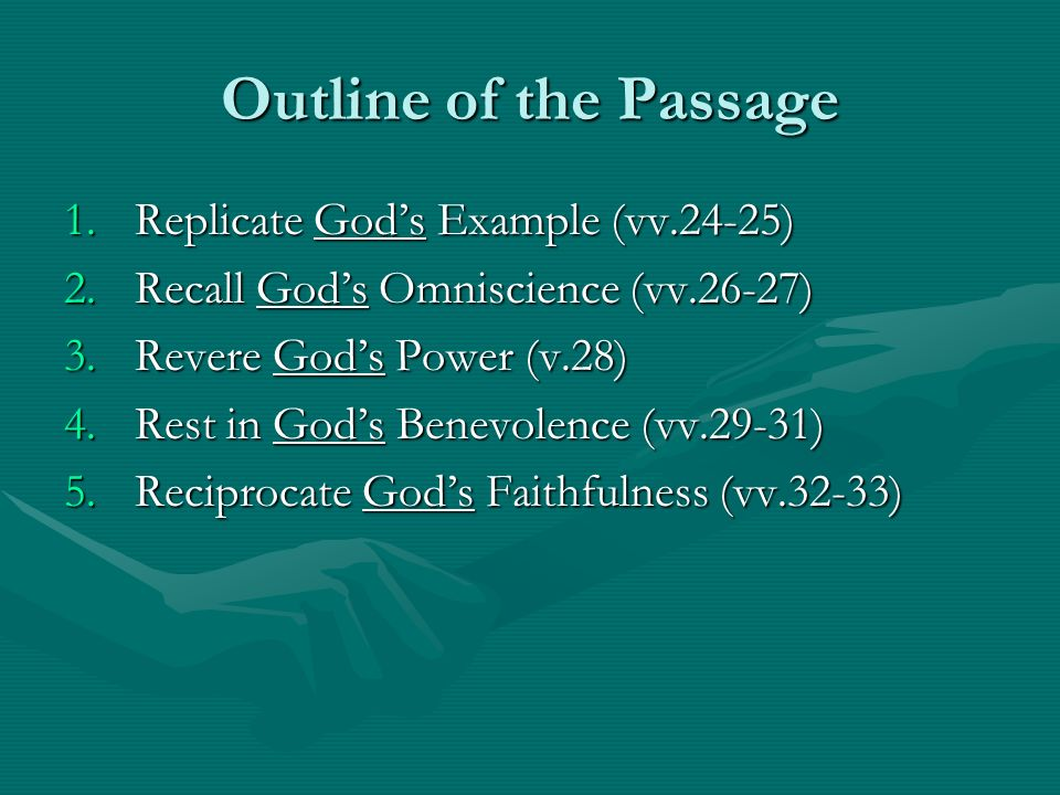 Replicate Gods Example (vv.24-25) If the world persecuted Christ, they will persecute us also (cf.