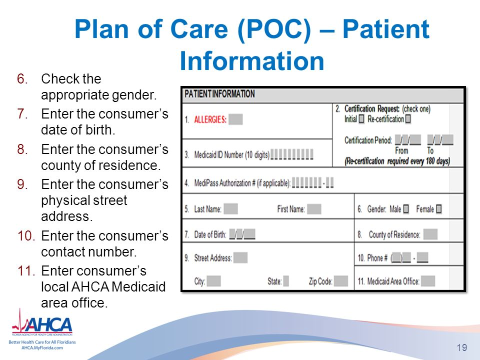 Plan of Care (POC) – Patient Information 6.Check the appropriate gender.