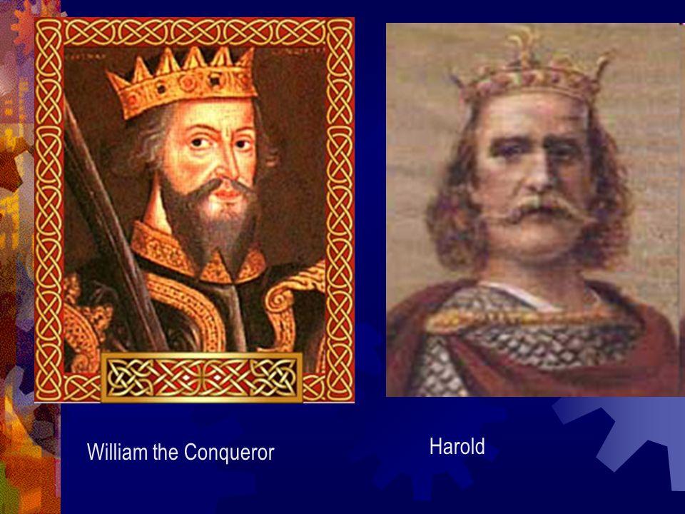 William the Conqueror Harold